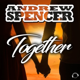 ANDREW SPENCER - TOGETHER